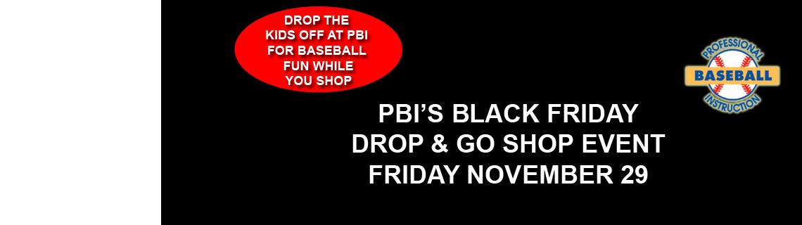 Black Friday – Drop and Go Shop