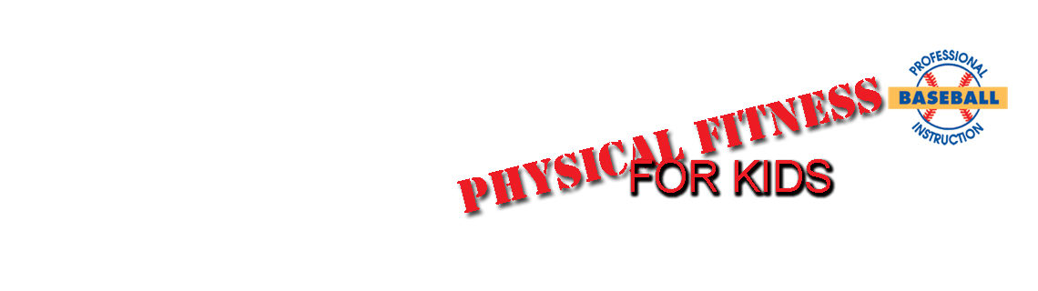 PBI's Physical Fitness For Kids